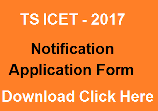 TS ICET 2017 Notification, TS ICET 2017 Application Form, TS ICET 2017 Exam Dates
