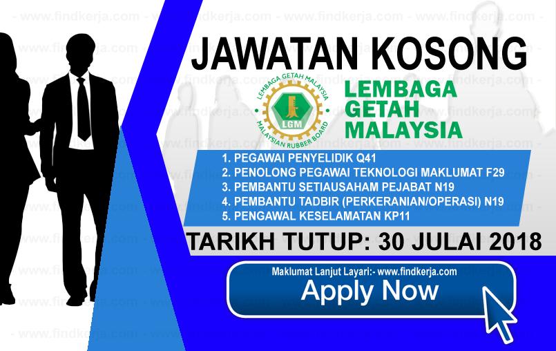 Jawatan Kerja Kosong LGM - Lembaga Getah Malaysia logo www.ohjob.info www.findkerja.com julai 2018