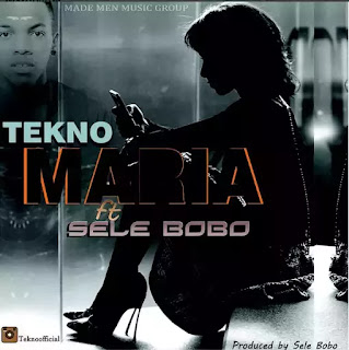 Download 'Maria' by Tekno ft. Selebobo –