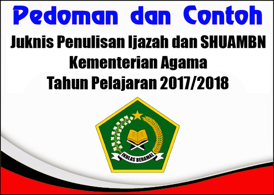 Juknis Penulisan Ijazah Kementerian Agama TP 2017/2018