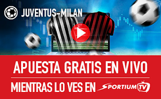 sportium Juventus vs Milan Apuesta gratis en vivo 31 marzo