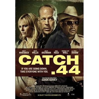 Film Catch .44 (2011)