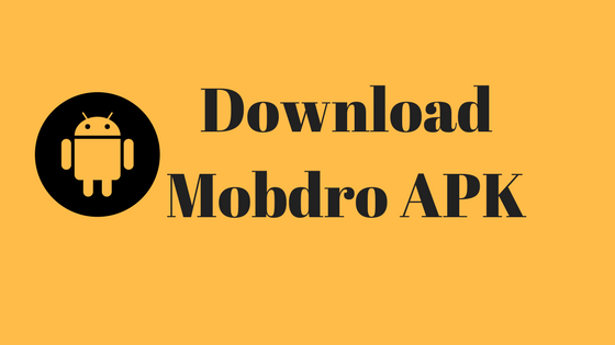 download Mobdro apk latest version 2017