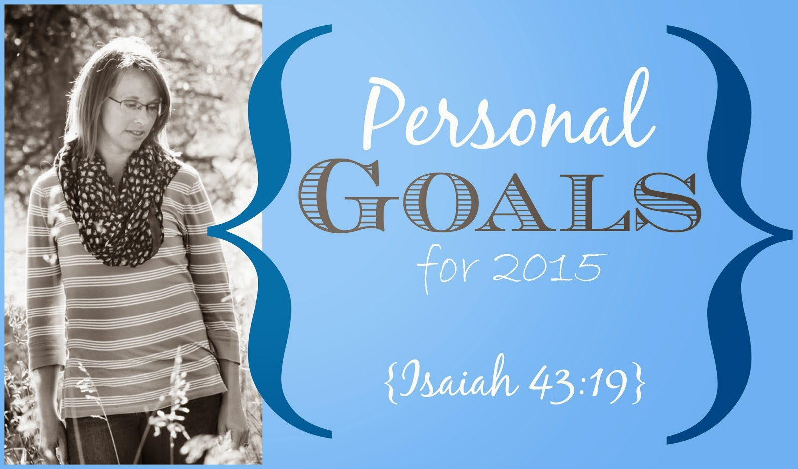 Personal Goals for 2015 {A Look at His Chiseling} The Unlikely Homeschool