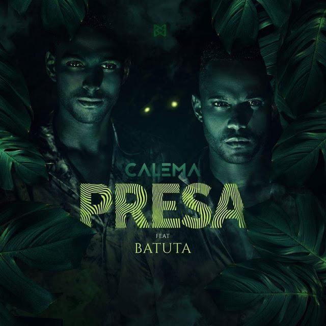 Calema - Presa (Feat. Batuta)