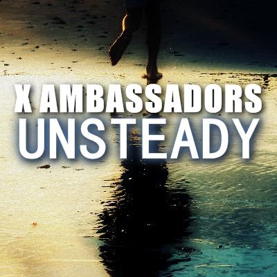 X Ambassadors - Unsteady (Videoclip Lyrics Versuri Info)HD