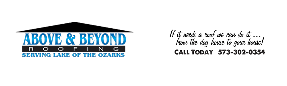 Above & Beyond Roofing Lake of the Ozarks