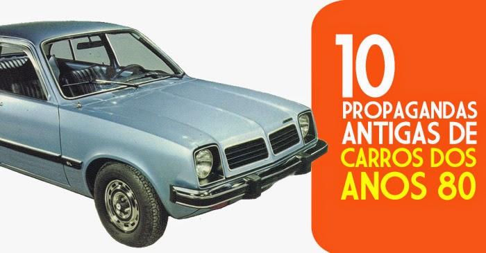 Seleção de propagandas antigas de carros dos anos 80: anúncios impressos e VTs.