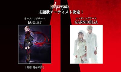 """EGOIST y GARNiDELiA pondrán los temas de """"Fate/Aprocrypha"""""""