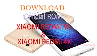 http://www.abangapk.win/2017/10/download-official-rom-xiaomi-redmi-3x.html