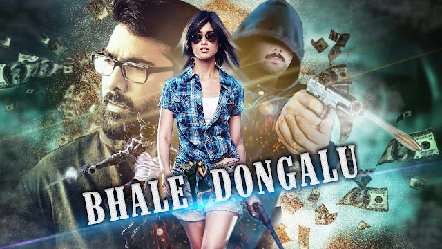 Bhale Dongalu (2017) Hindi Dubbed Movie Full HDRip 720p
