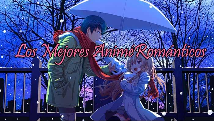 mejores animes romanticos