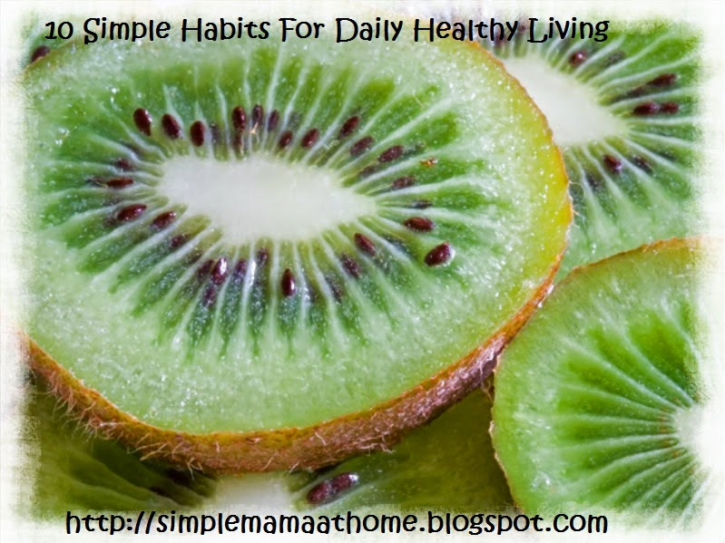 10 Simple Habits For Daily Healthy Living