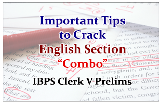 "IBPS Clerk Prelims 2015- Important Tips to Crack English Section ""Combo"""