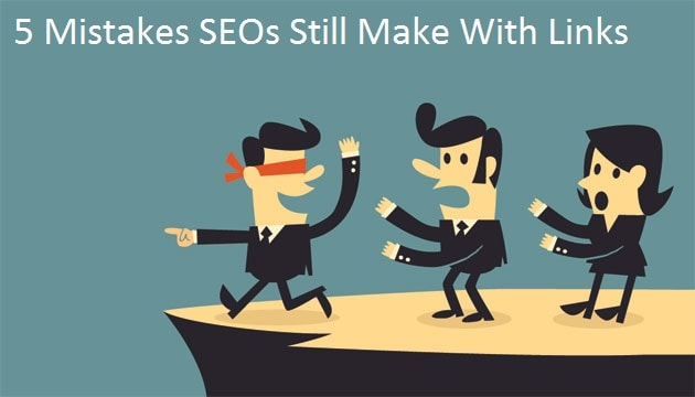 Mistakes SEO,s Still Makes