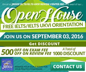 JROOZ FREE IELTS/IELTS UKVI Open House. Join us on September 3, 2016. Know the basics of IELTS and IELTS UKVI. GET 1000 OFF!