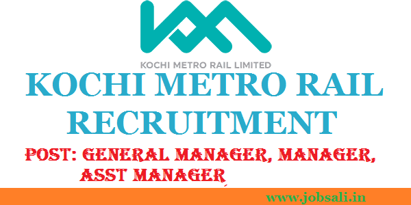 KMRL Careers, Jobs in Kochi, Kochi Metro Rail Recruitment