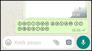 Cara Membuat Tulisan Dalam Lingkaran di WhatsApp