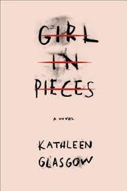 https://www.goodreads.com/book/show/24879132-girl-in-pieces?from_search=true&search_version=service