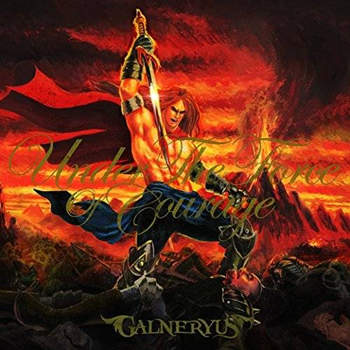 [Album] GALNERYUS – UNDER THE FORCE OF COURAGE (2015.12.09/MP3/RAR)