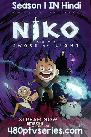 Watch Online Free Full Hindi Dubbed TV Series Niko and the Sword of Light Season 1 Full Hindi Dual Audio Download 720p