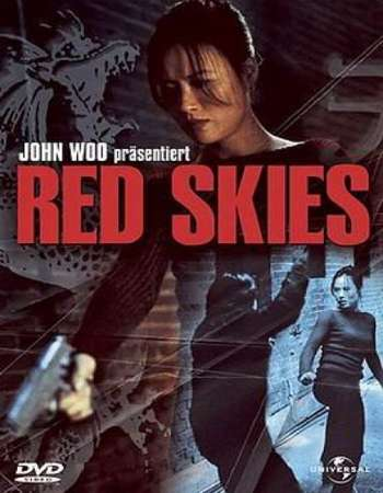 Poster Of Red Skies 2002 Dual Audio 576p SATRip [Hindi - Slovenian] Free Download Watch Online world4ufree.org