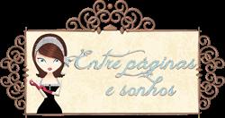http://entrepaginasesonhos.blogspot.com.br/