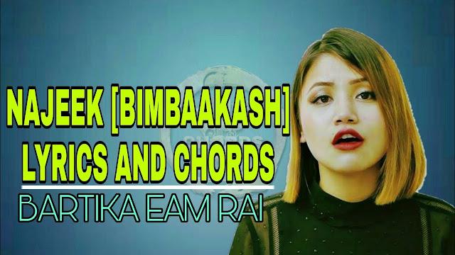 Bartika Eam Rai Najeek Lyrics and Guitar Chords