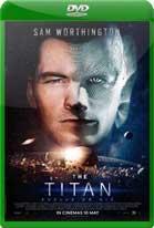 The Titan (2018) DVDRip Latino
