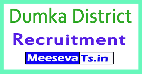 Dumka District Recruitment