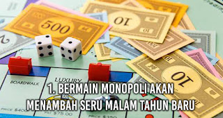 Bermain Monopoli Akan Menambah Seru Malam Tahun Baru.