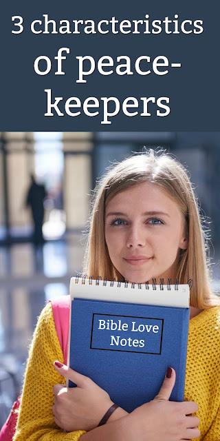 This 1-minute devotion discusses 3 characteristics of peace-keepers and 2 characteristics of peace-disturbers. #BibleLoveNotes #Bible #Devotions