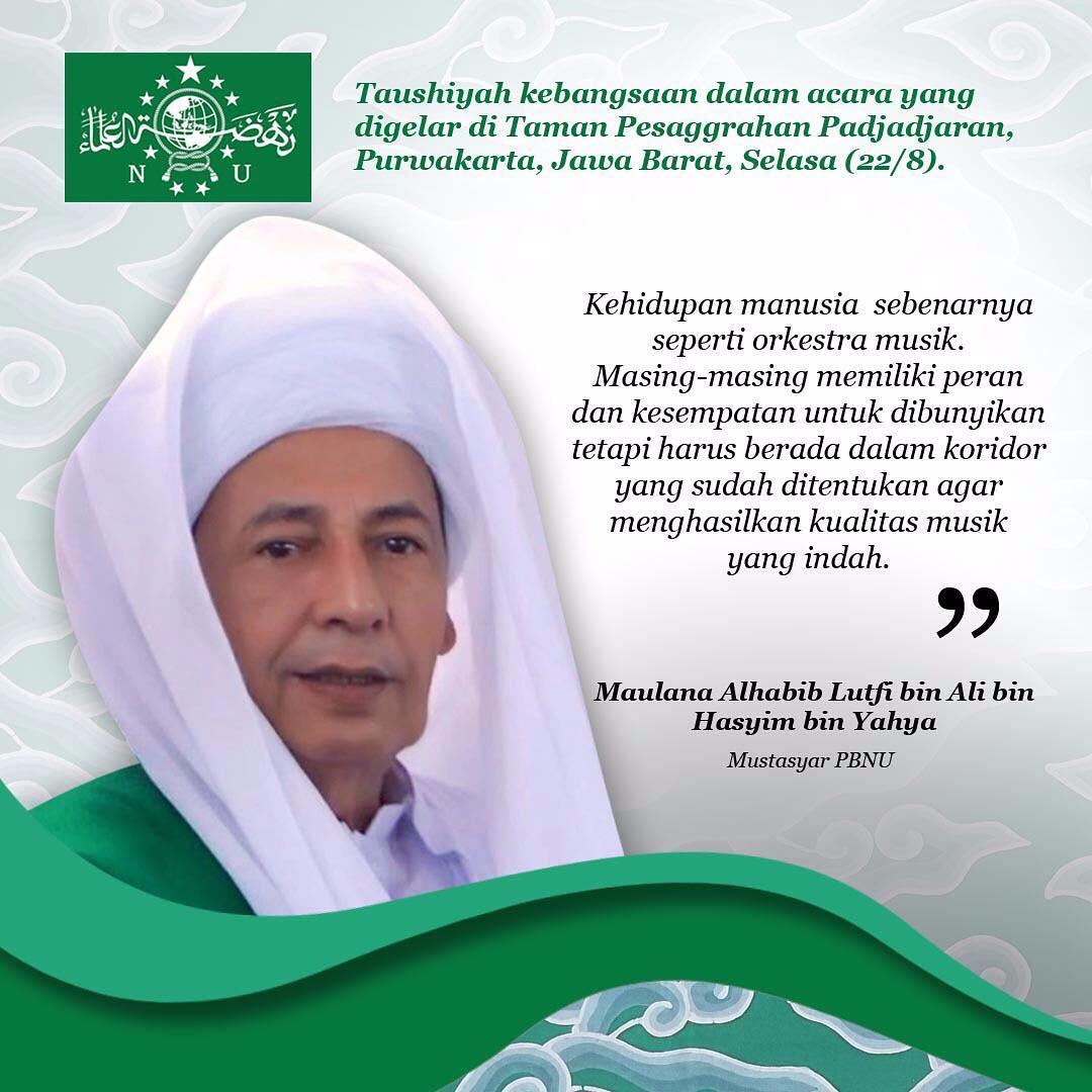 Kata Mutiara Terbaru Dari Maulana Habib Lutfi Bin Ali Bin Hasyim Bin