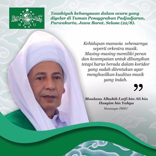 Kata Mutiara Terbaru Dari Maulana Habib Lutfi bin Ali bin Hasyim bin Yahya