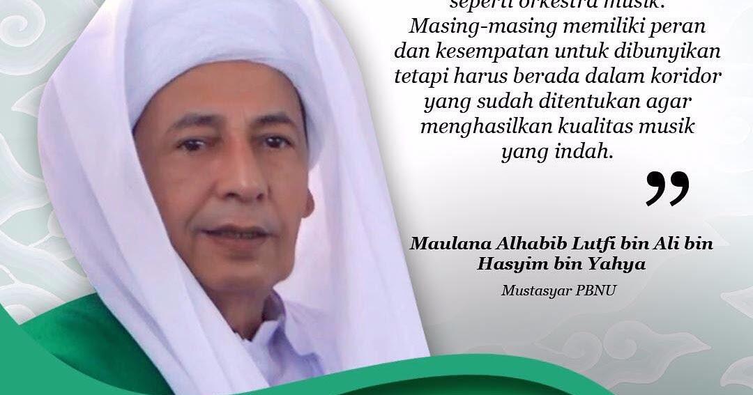 Kumpulan Kata Mutiara Habib Luthfi Celoteh Bijak