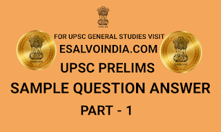 UPSC, PRELIMS, SAMPLE QUESTION ANSWER,