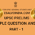 UPSC PRELIMS SAMPLE QUESTION ANSWER PART - 1
