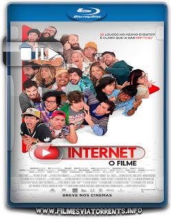 Internet – O Filme Torrent - WEB-DL 720p Nacional
