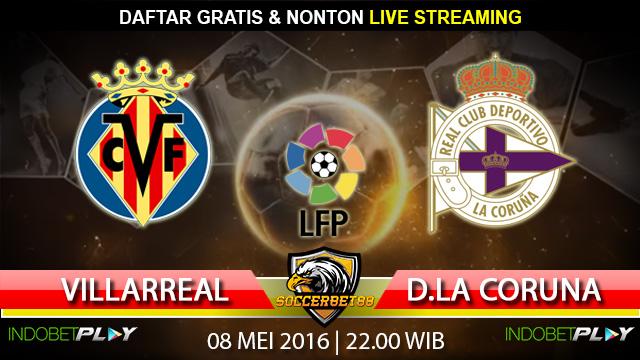 Prediksi Villarreal vs D. La Coruna 08 Mei 2016 (Liga Spanyol)