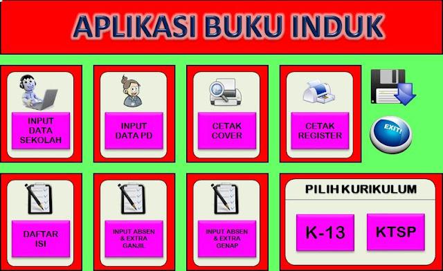 Aplikasi Buku Induk dengan 2 Pilihan Kurikulum KTSP dan 2013