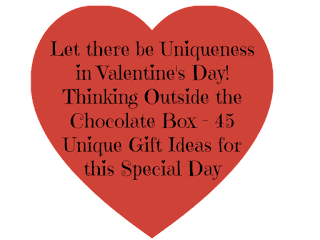 Let There Be Uniqueness in Valentines Day - 45 Unique Gift Ideas