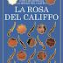 """""""La rosa del califfo"""" di Renée Ahdieh"""