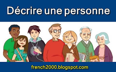 Décrire une personne -  L'apparence physique  الوصف الجسمانى لشخص
