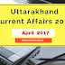 Uttarakhand Current Affairs 2017 | April  2017