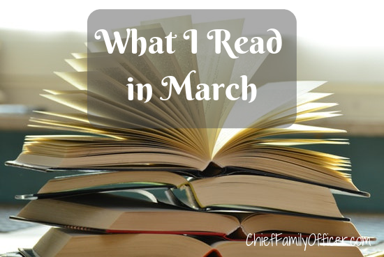 What I Read in March 2019