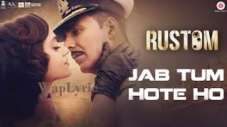 Jab Tum Hote Ho Lyrics Waplyric