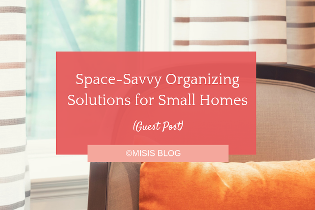 Space-Savvy Organizing Solutions for Small Homes