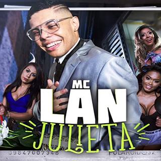 Baixar Julieta MC Lan Mp3 Gratis