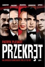 http://lubimyczytac.pl/ksiazka/4183455/przekret-najwieksi-kanciarze-prl-u-i-iii-rp