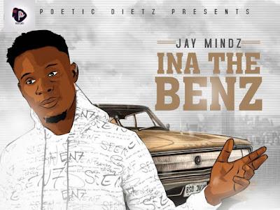 DOWNLOAD MP3: Jay Mindz - Ina D Benz